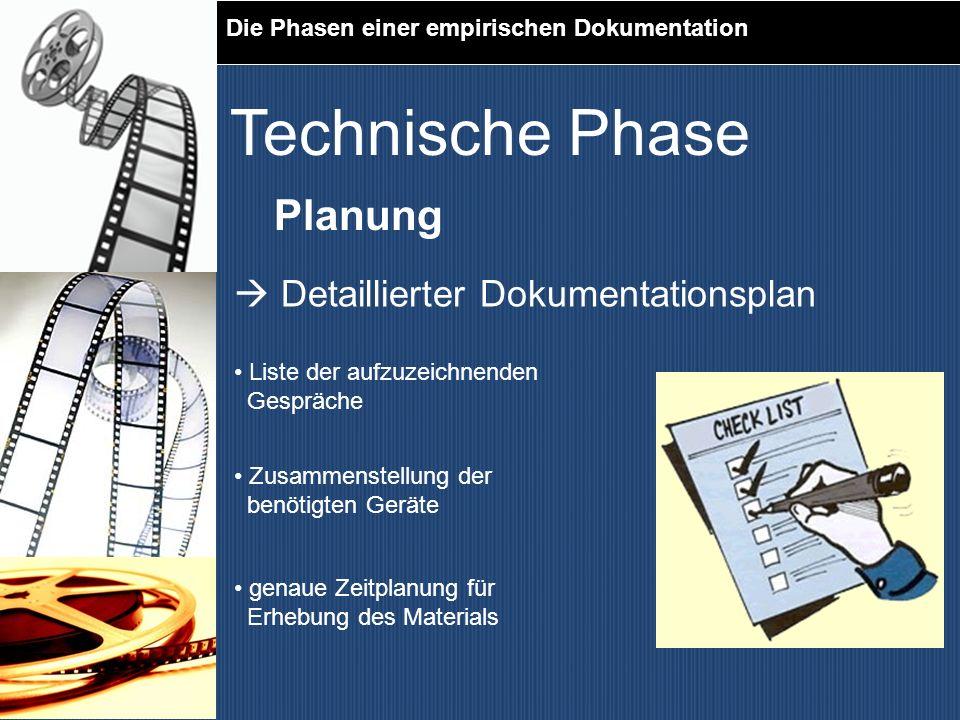 Technische Phase Planung  Detaillierter Dokumentationsplan