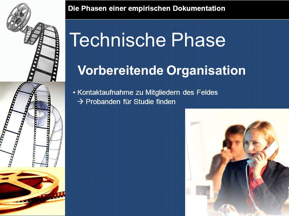 Technische Phase Vorbereitende Organisation