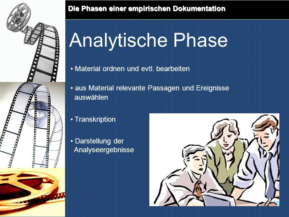 Analytische Phase Die Phasen einer empirischen Dokumentation