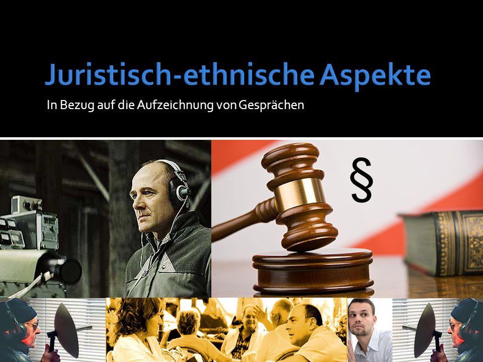 Juristisch-ethnische Aspekte