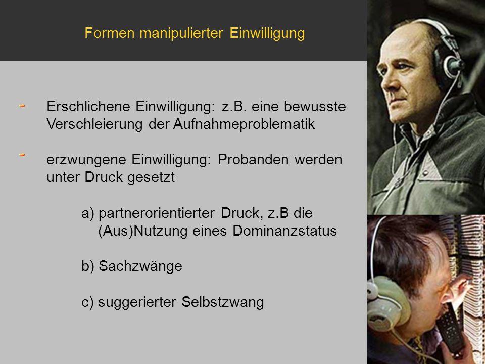 Formen manipulierter Einwilligung