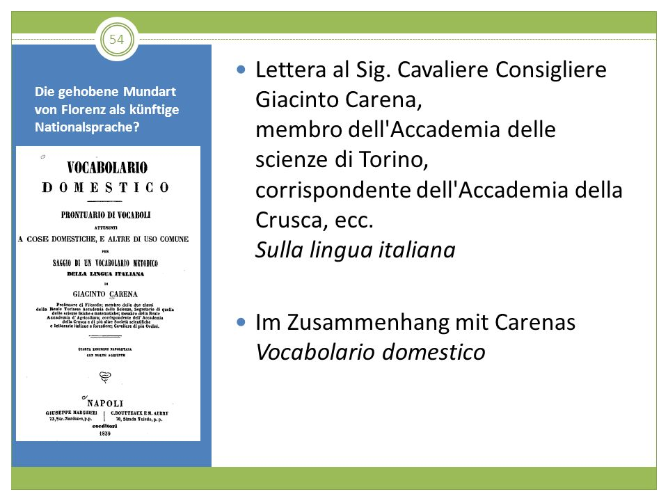 Die gehobene Mundart von Florenz als künftige Nationalsprache