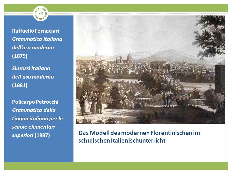 Raffaello Fornaciari Grammatica italiana dell'uso moderno (1879) Sintassi italiana dell uso moderno (1881)
