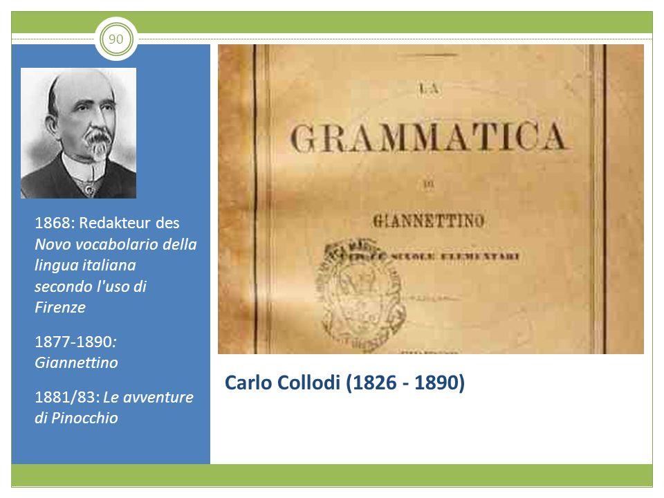 1868: Redakteur des Novo vocabolario della lingua italiana secondo l uso di Firenze