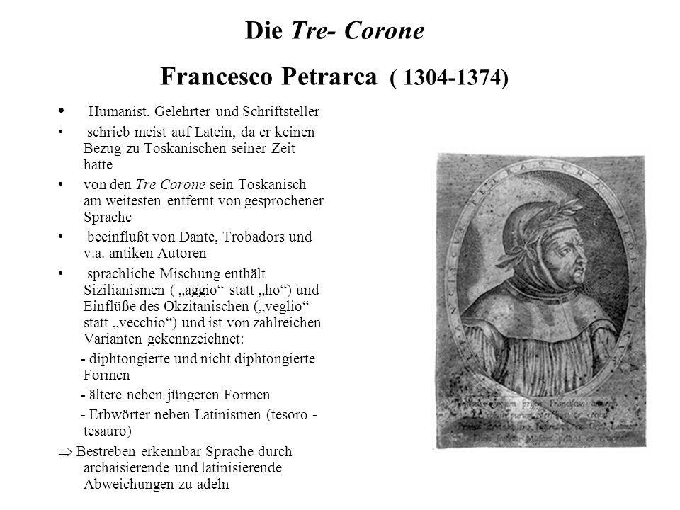 Die Tre- Corone Francesco Petrarca ( 1304-1374)