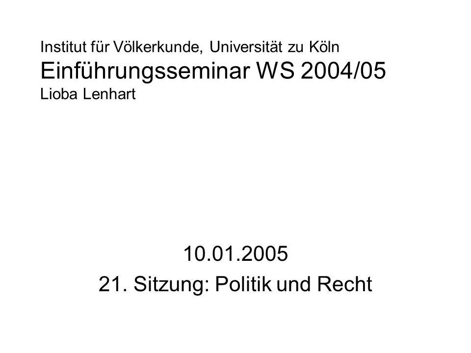 10.01.2005 21. Sitzung: Politik und Recht