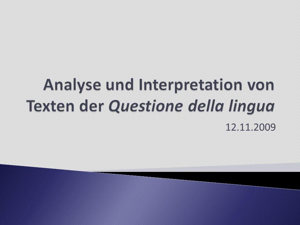 Analyse und Interpretation von Texten der Questione della lingua