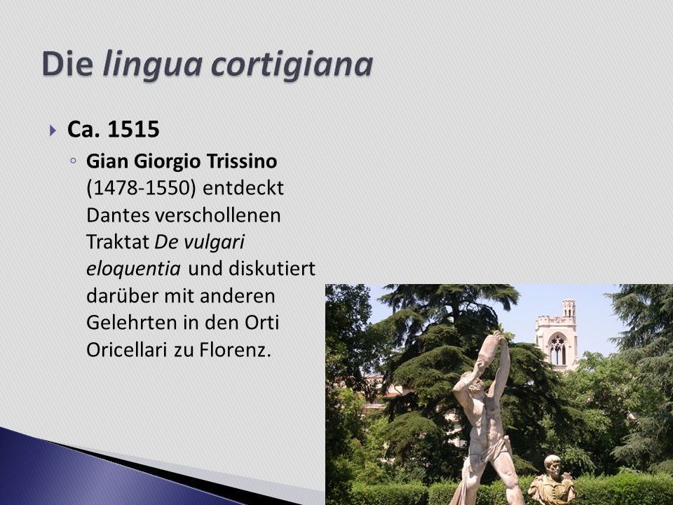 Die lingua cortigiana Ca. 1515