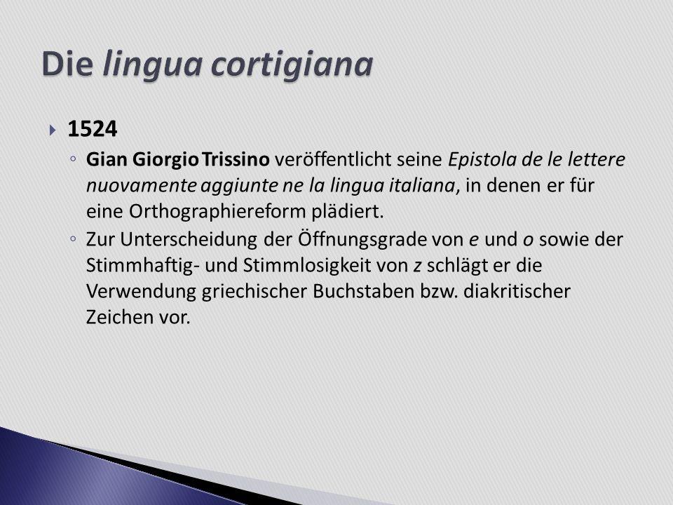 Die lingua cortigiana 1524.