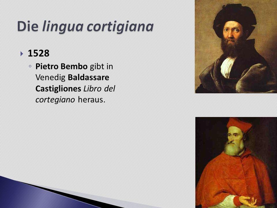 Die lingua cortigiana 1528.