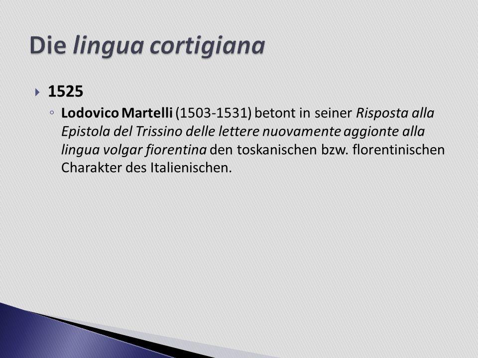 Die lingua cortigiana 1525.