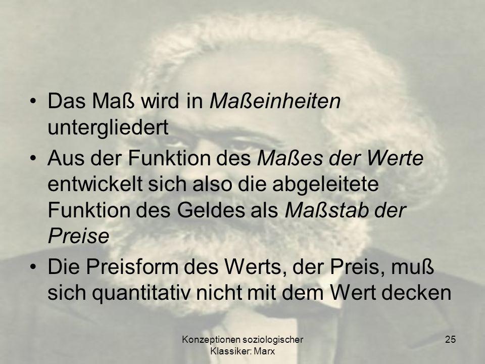 Konzeptionen soziologischer Klassiker: Marx