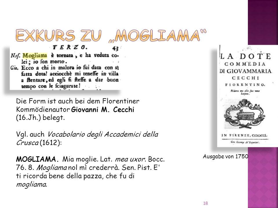 """Exkurs zu """"mogliama Die Form ist auch bei dem Florentiner"""