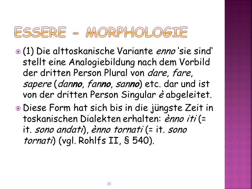 ESSERE - Morphologie