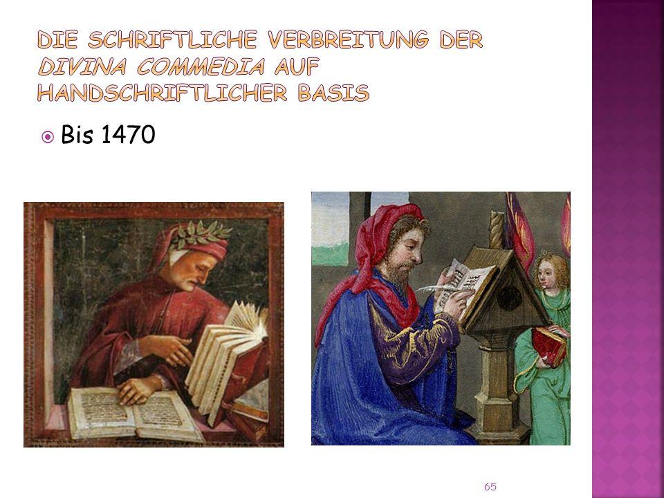 Die schriftliche Verbreitung der Divina Commedia auf handschriftlicher Basis