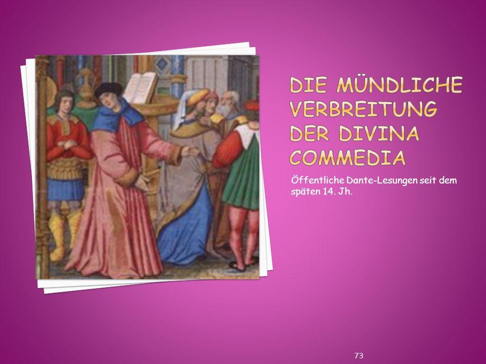 Die mündliche Verbreitung der Divina Commedia