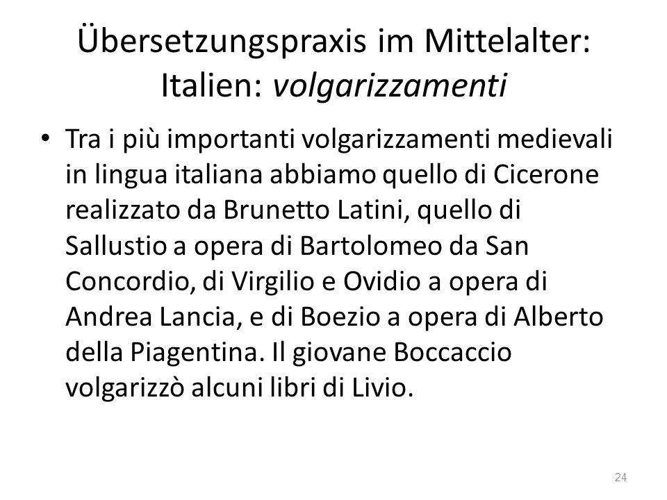Übersetzungspraxis im Mittelalter: Italien: volgarizzamenti