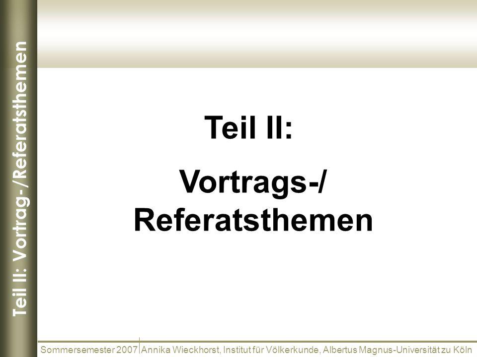 Teil II: Vortrag-/Referatsthemen