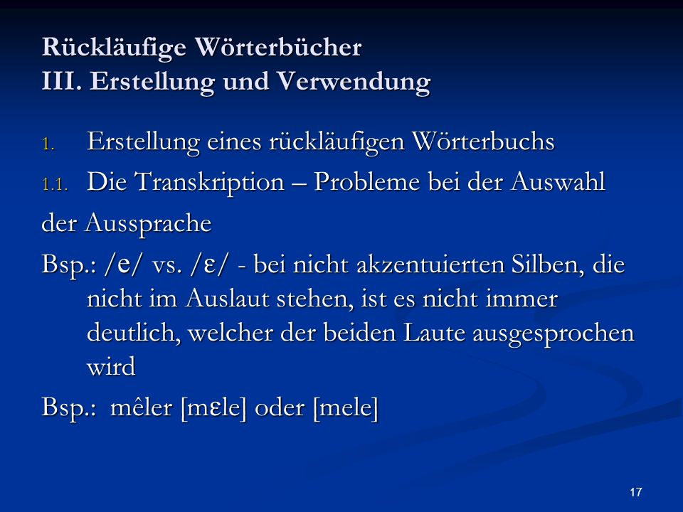 Rückläufige Wörterbücher III. Erstellung und Verwendung