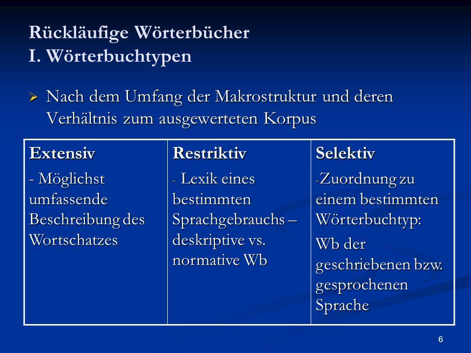 Rückläufige Wörterbücher I. Wörterbuchtypen