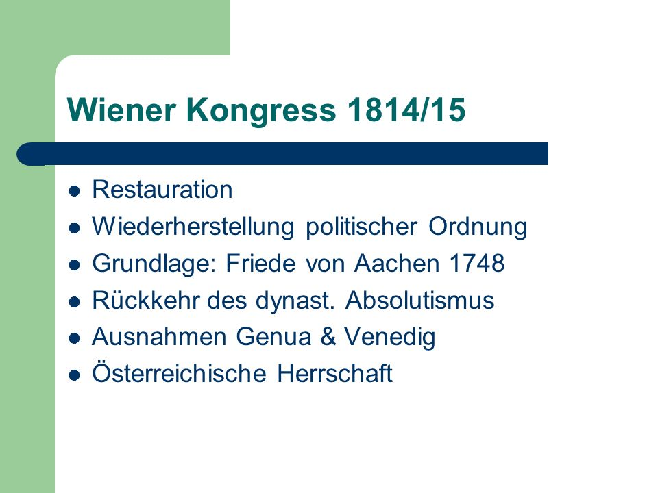 Wiener Kongress 1814/15 Restauration