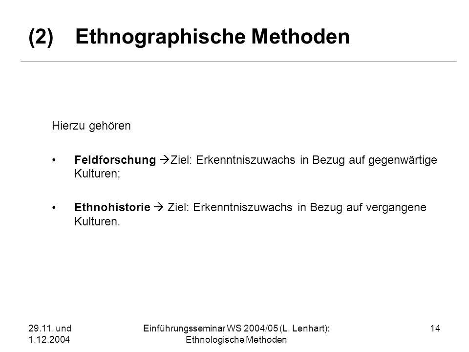 (2) Ethnographische Methoden