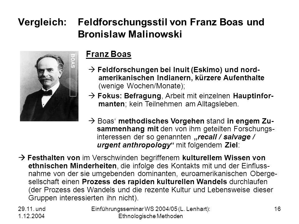 Vergleich: Feldforschungsstil von Franz Boas und Bronislaw Malinowski