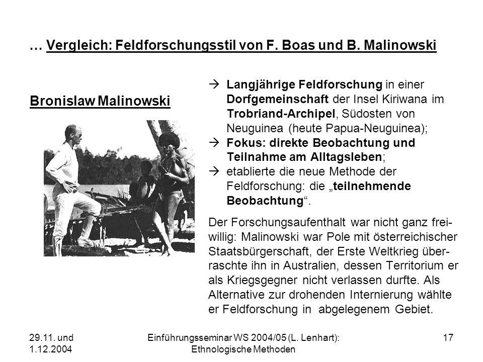 … Vergleich: Feldforschungsstil von F. Boas und B. Malinowski