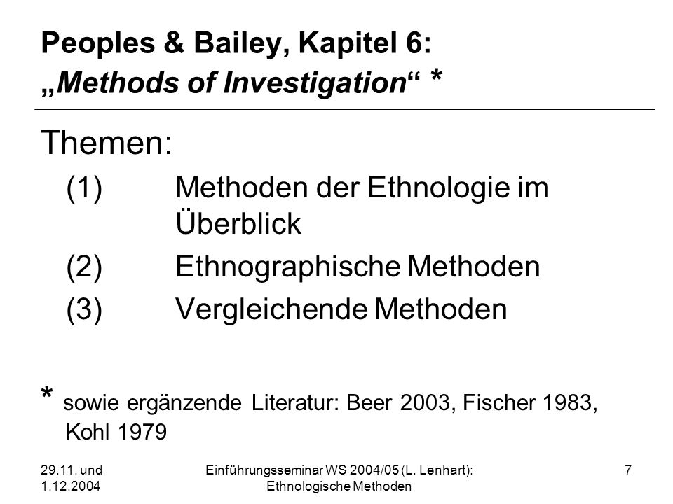 "Peoples & Bailey, Kapitel 6: ""Methods of Investigation *"