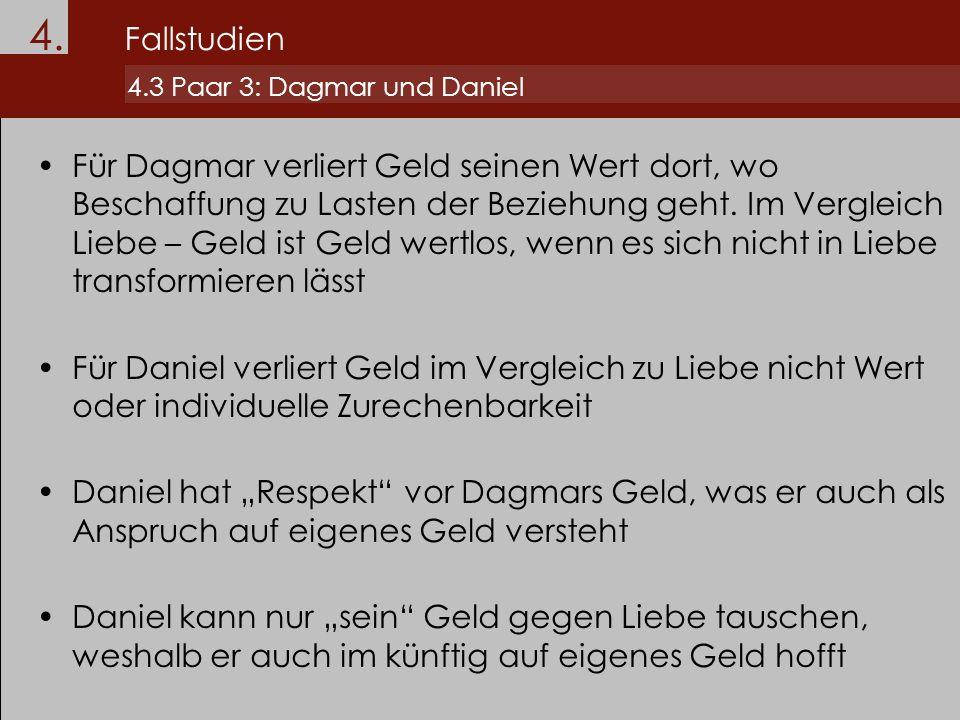 4. Fallstudien 4.3 Paar 3: Dagmar und Daniel.