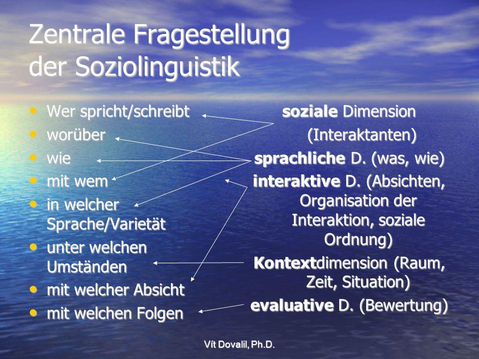 Zentrale Fragestellung der Soziolinguistik