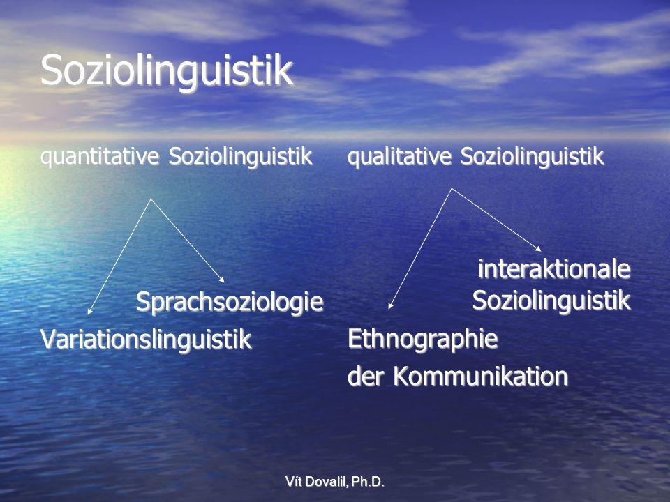 Soziolinguistik interaktionale Soziolinguistik Sprachsoziologie