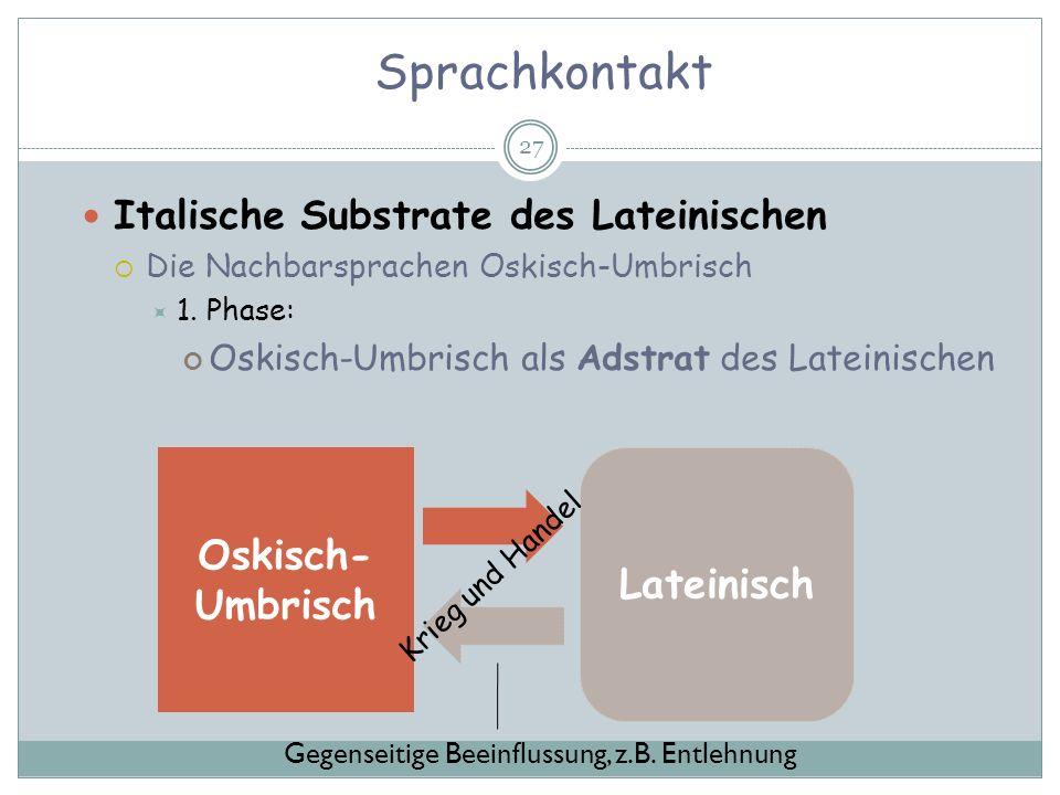 Sprachkontakt Oskisch-Umbrisch Lateinisch