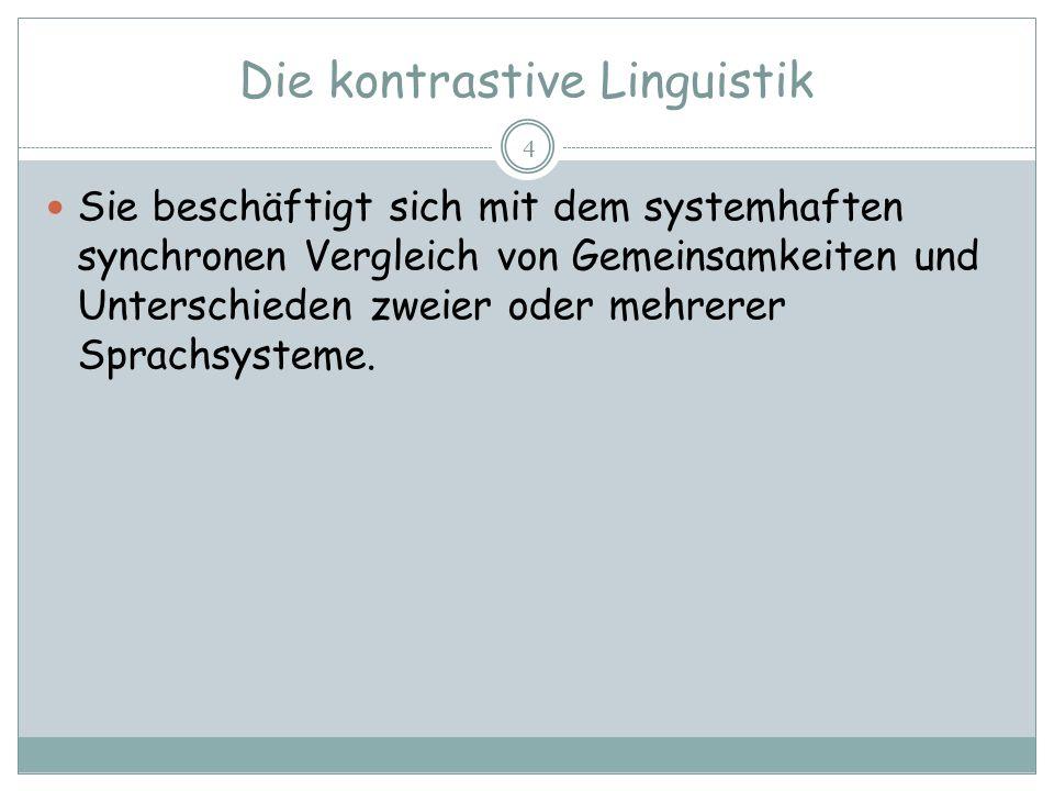Die kontrastive Linguistik