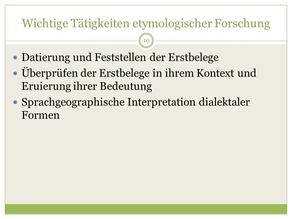 Wichtige Tätigkeiten etymologischer Forschung