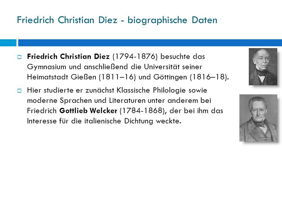 Friedrich Christian Diez - biographische Daten