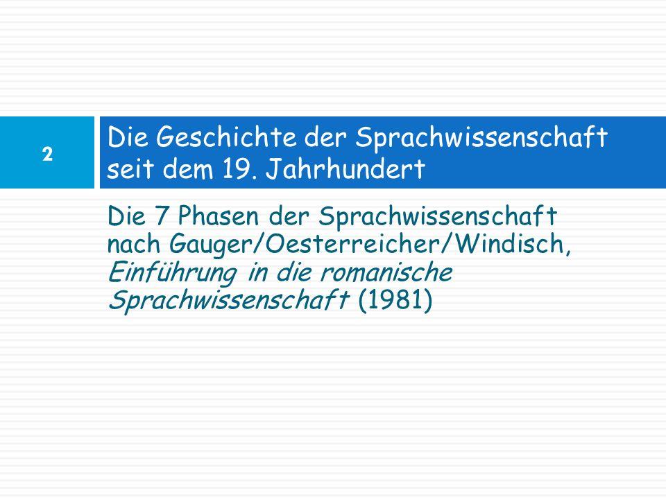 Die Geschichte der Sprachwissenschaft seit dem 19. Jahrhundert