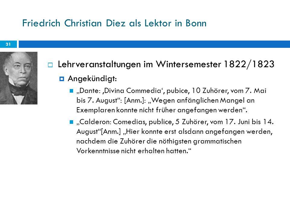 Friedrich Christian Diez als Lektor in Bonn