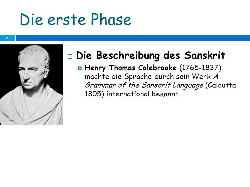 Die erste Phase Die Beschreibung des Sanskrit