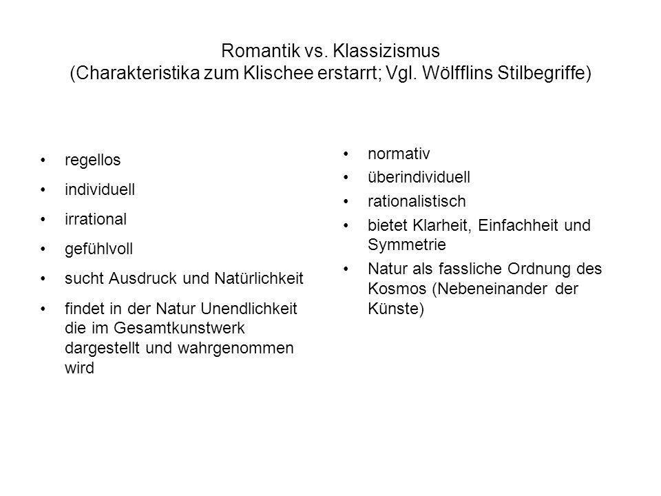 Romantik vs. Klassizismus (Charakteristika zum Klischee erstarrt; Vgl
