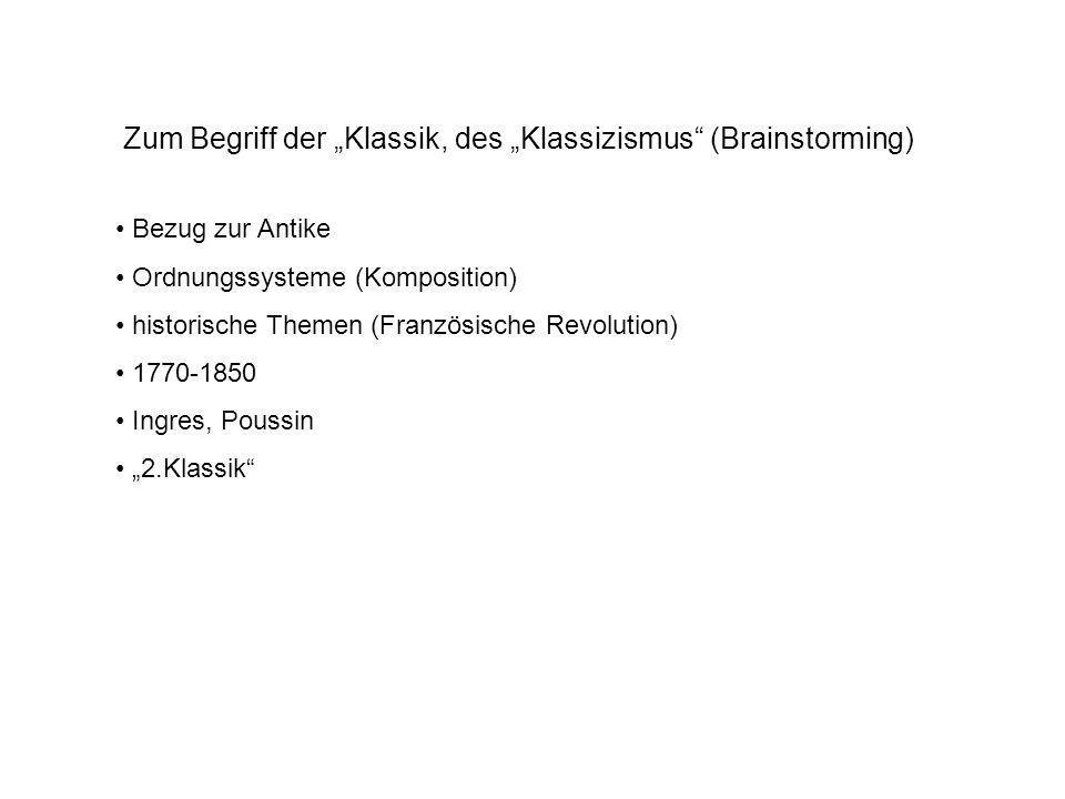 "Zum Begriff der ""Klassik, des ""Klassizismus (Brainstorming)"