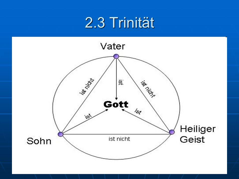 2.3 Trinität