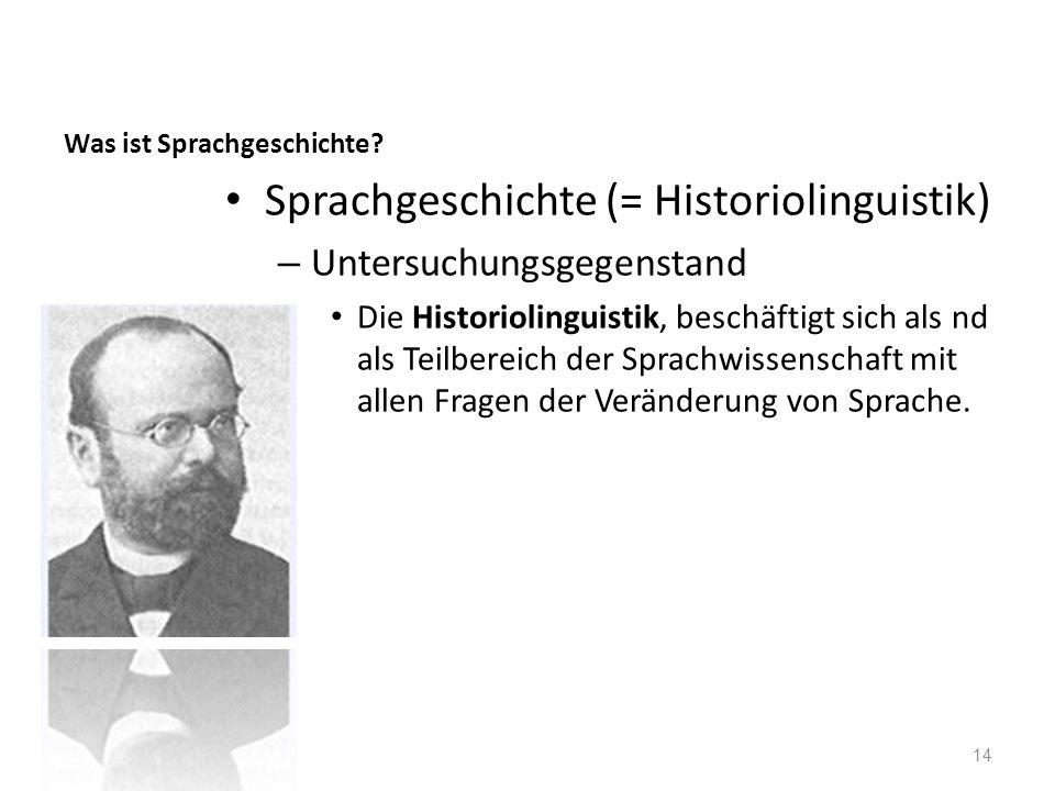 Was ist Sprachgeschichte