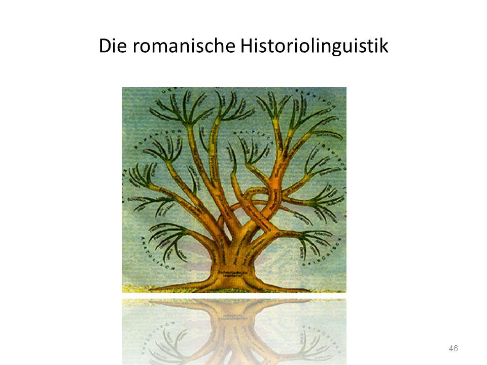 Die romanische Historiolinguistik