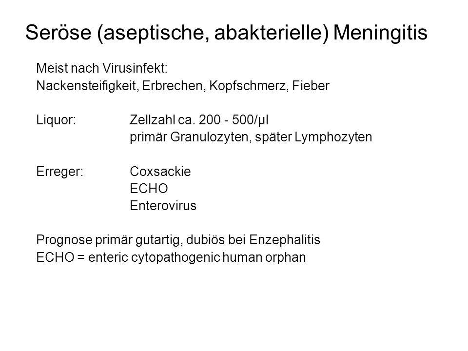 Seröse (aseptische, abakterielle) Meningitis