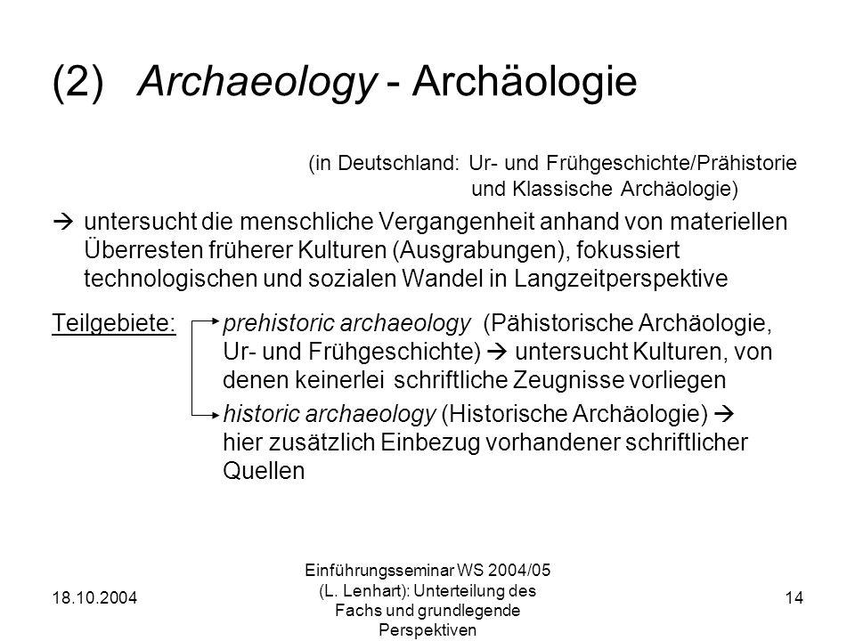 (2) Archaeology - Archäologie