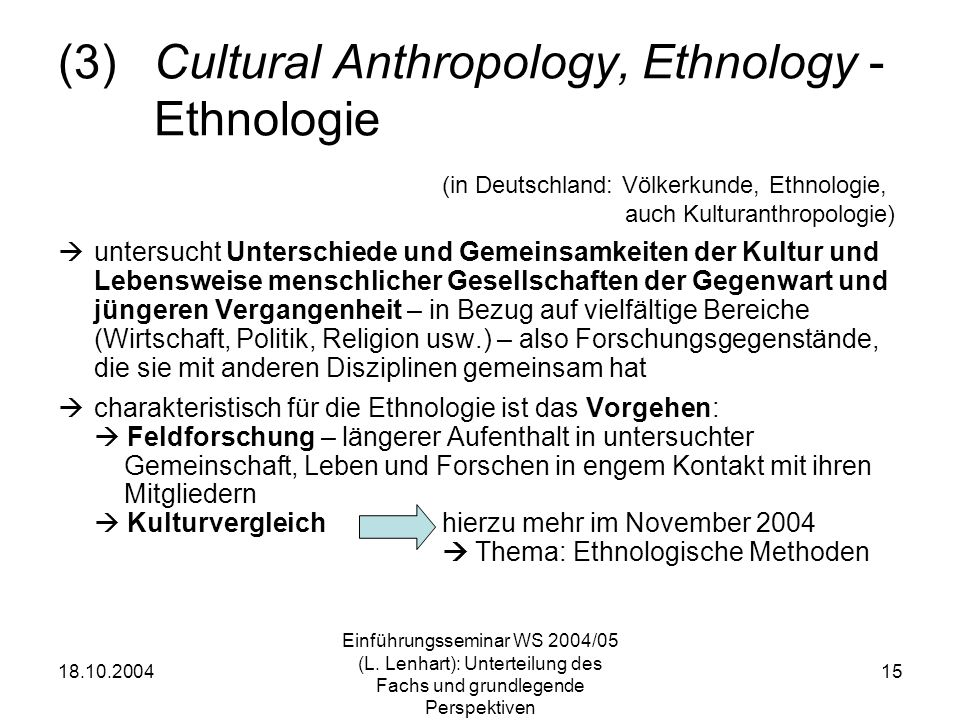 (3) Cultural Anthropology, Ethnology - Ethnologie