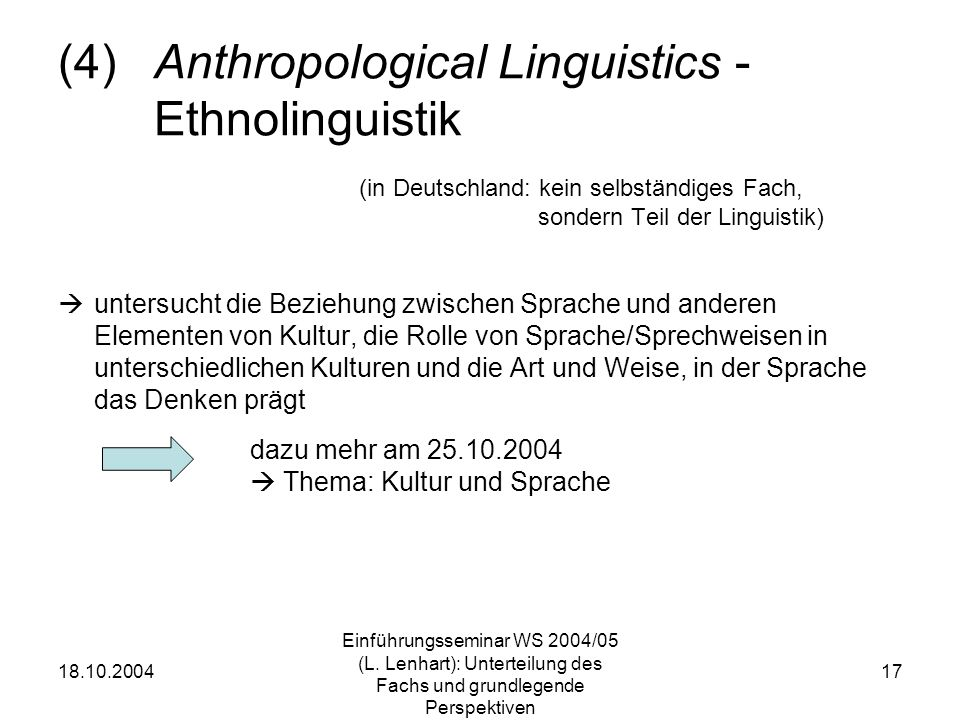 (4) Anthropological Linguistics - Ethnolinguistik