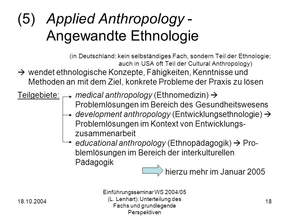(5) Applied Anthropology - Angewandte Ethnologie