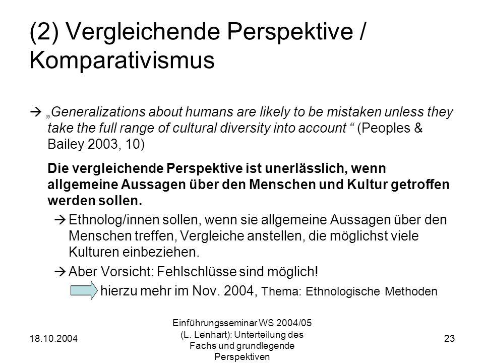 (2) Vergleichende Perspektive / Komparativismus